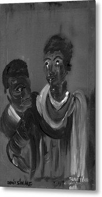 Slave Trade - Dont Sin Me Metal Print by Robert Lee Hicks