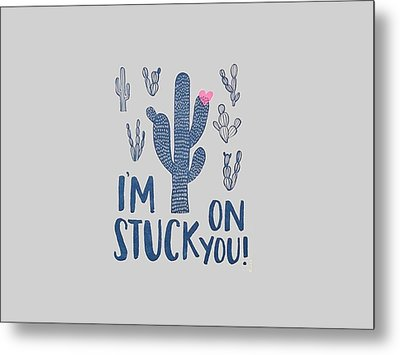 Stuck On You Metal Print by Elizabeth Taylor