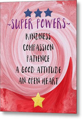 Super Powers- Inspirational Art By Linda Woods Metal Print by Linda Woods