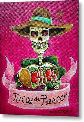 Tacos De Puerco Metal Print by Heather Calderon