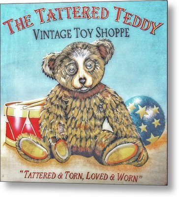 Tattered Teddy Toy Shop Sign Print Metal Print by Randy Steele