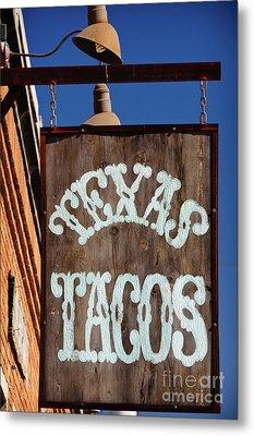 Texas Tacos Metal Print by Charles Dobbs