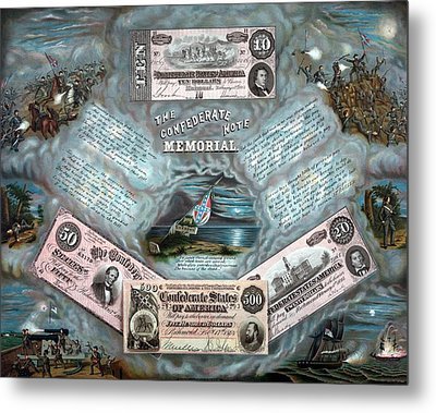 The Confederate Note Memorial  Metal Print by War Is Hell Store