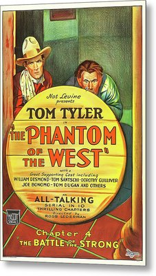 The Phantom Of The West 1931 Metal Print by Mountain Dreams