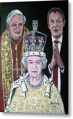 The Pope The Queen And The Politician Metal Print by Ray Johnstone