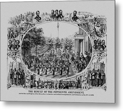 The Result Of The Fifteenth Amendment Metal Print by War Is Hell Store