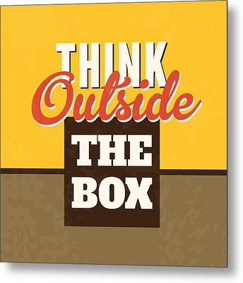 Think Outside The Box Metal Print by Naxart Studio