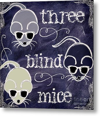 Three Blind Mice Children Chalk Art Metal Print by Mindy Sommers