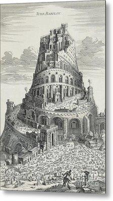 Tower Of Babylon Metal Print by Pierre Fourdrinier
