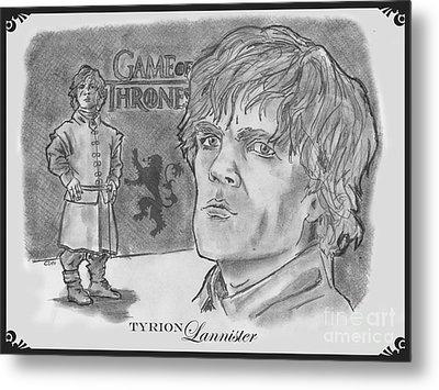 Tyrion Lannister-  Metal Print by Chris  DelVecchio