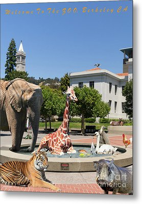 Uc Berkeley Welcomes You To The Zoo Please Do Not Feed The Animals Dsc4086 Vertical With Text Metal Print by Wingsdomain Art and Photography