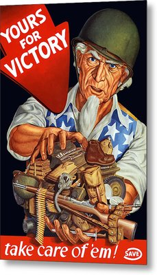 Uncle Sam - Yours For Victory Metal Print by War Is Hell Store