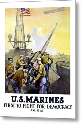 Us Marines -- First To Fight For Democracy Metal Print by War Is Hell Store