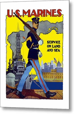 U.s. Marines - Service On Land And Sea Metal Print by War Is Hell Store