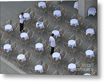 Waiters At Empty Cafe Terrace On Piazza San Marco Metal Print by Sami Sarkis