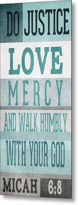 Walk Humbly- Tall Version Metal Print by Linda Woods