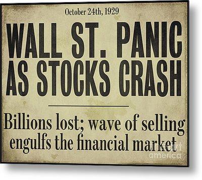 Wall Street Crash 1929 Newspaper Metal Print by Mindy Sommers