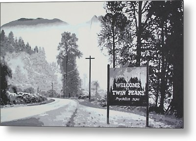 Welcome To Twin Peaks Metal Print by Ludzska