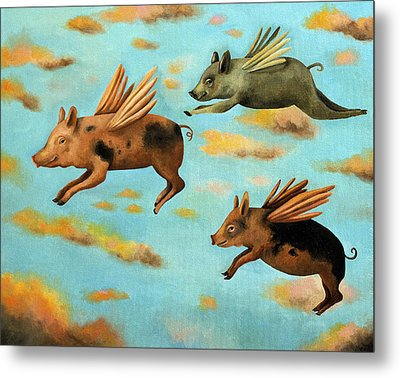 When Pigs Fly Metal Print by Leah Saulnier The Painting Maniac