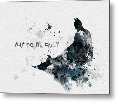 Why Do We Fall? Metal Print by Rebecca Jenkins