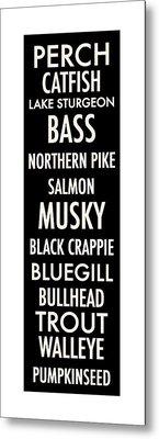 Wisconsin Fish Metal Print by Geoff Strehlow