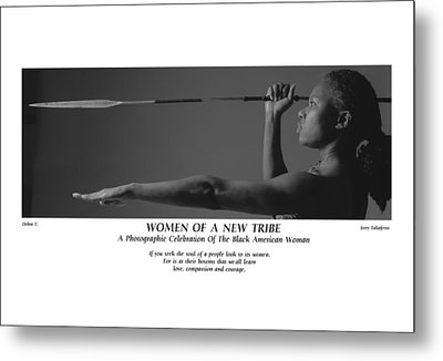 Women Of A New Tribe - Debra With Spear Metal Print by Jerry Taliaferro