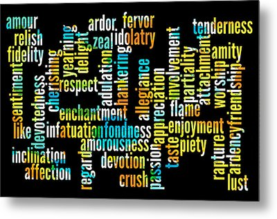 Words Of Affection Metal Print by Bill Cannon