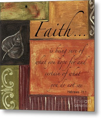 Words To Live By Faith Metal Print by Debbie DeWitt