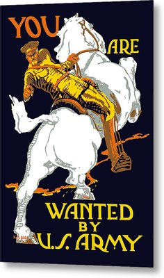 You Are Wanted By Us Army Metal Print by War Is Hell Store