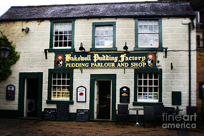 Bakewell  Pudding Factory In The Peak District - England Poster by Doc Braham