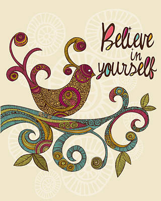 Believe In Yourself Poster by Valentina Ramos