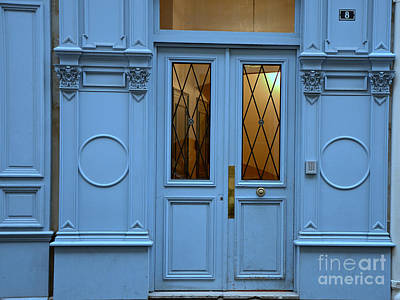 Paris Blue Door - Blue Aqua Romantic Doors Of Paris  - Parisian Doors And Architecture Poster by Kathy Fornal