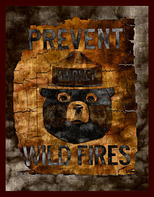 Smokey The Bear Only You Can Prevent Wild Fires Poster by John Stephens