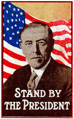 1916 Support President Wilson Poster by Historic Image