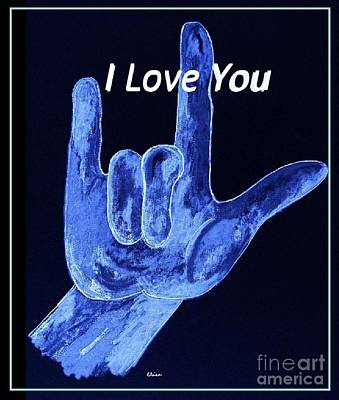 American Sign Language I Love You  Poster by Eloise Schneider