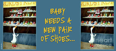 Baby Needs A New Pair Of Shoes... Poster by Will Bullas
