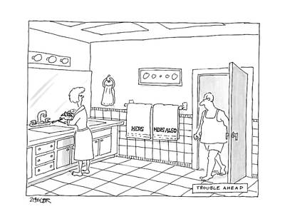 A Man Walks Into A Bathroom Where His Wife Poster by Jack Ziegler