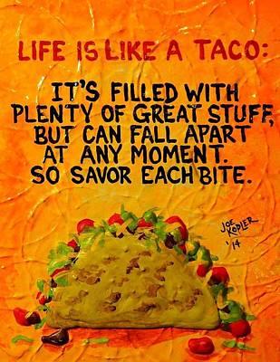 A Taco's Life Poster by Joe Kopler
