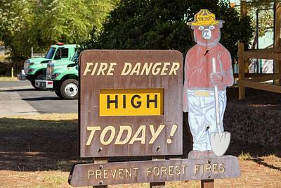 A Wildfire Danger Sign In Springville Poster by Ashley Cooper