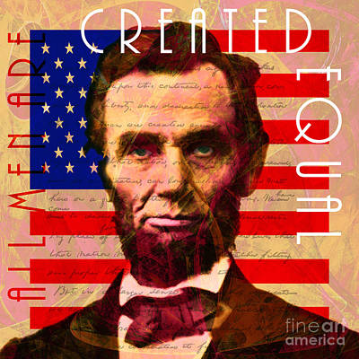 Abraham Lincoln Gettysburg Address All Men Are Created Equal 20140211 Poster by Wingsdomain Art and Photography