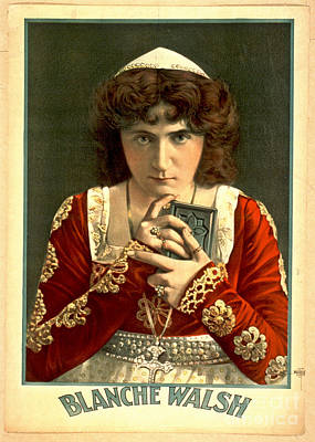 Actress Blanche Walsh 1899 Poster by Padre Art