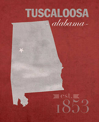 Alabama Crimson Tide Tuscaloosa College Town State Map Poster Series No 008 Poster by Design Turnpike