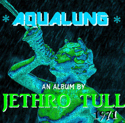Aqualung 1971 Poster by David Lee Thompson