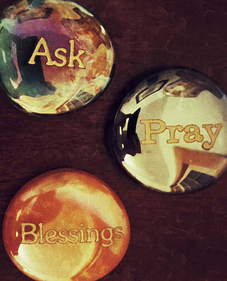 Ask Plus Pray Equals Blessings Poster by Patricia Januszkiewicz