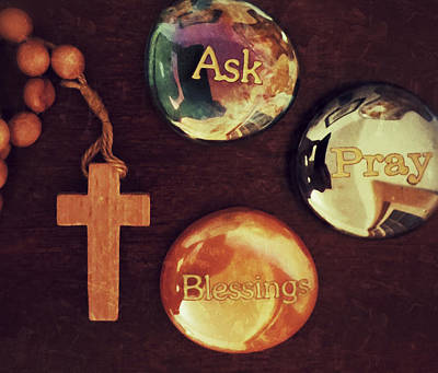 Ask Pray Blessings Poster by Patricia Januszkiewicz