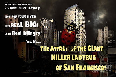 Attack Of The Giant Killer Ladybug Of San Francisco 7d4262 With Text Poster by Wingsdomain Art and Photography