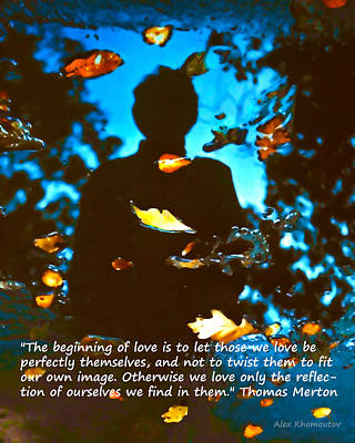 Autumn Leaves Art Fantasy In Water Reflections With Thomas Merton's Quote Poster by Alex Khomoutov