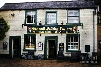 Bakewell  Pudding Factory In The Peak District - England. Poster by Doc Braham
