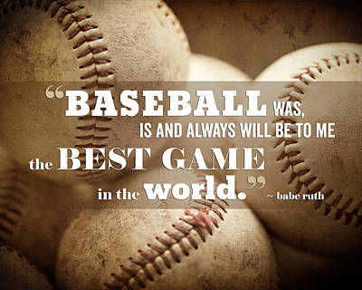 Baseball Print With Babe Ruth Quotation Poster by Lisa Russo