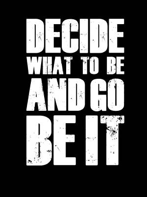 Be It Poster Black Poster by Naxart Studio